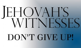 Jehovah's Witnesses' 'Don't Give Up!'
